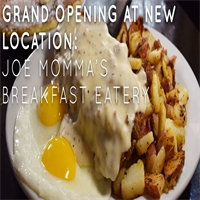 Grand Opening at New Location: Joe Momma's Breakfast Eatery