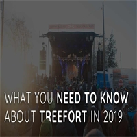 What You Need to Know About Treefort 2019