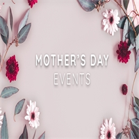 Boise Mother's Day Events 2019