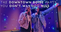 The Downtown Boise Party You Don't Want to Miss