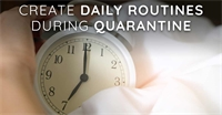How To Create Daily Routines During Quarantine
