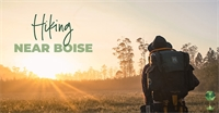 Top 5 Hiking Areas Within 3 Hours of Boise