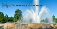 Totally Boise's Park Pick of the Week: Ann Morrison
