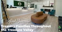 Highland Chiropractic Treating Families Throughout the Treasure Valley; Specializing in Pediatric Chiropractic