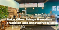 Poké Vibes Brings Hawaiian Tradition and Innovative Dishes to Boise, Idaho