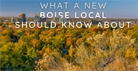 What a New Boise Local Should Know About