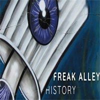 The History of Freak Alley