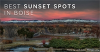Best Sunset Spots in Boise