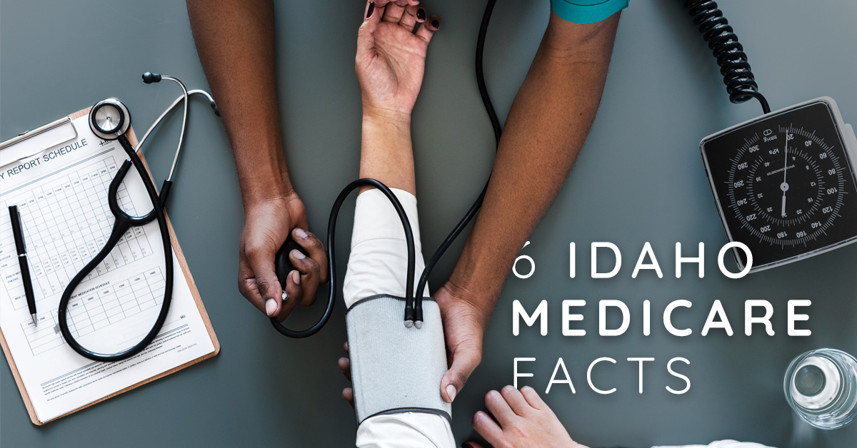 Six Important Facts You Need to Know About Your Medicare In Idaho