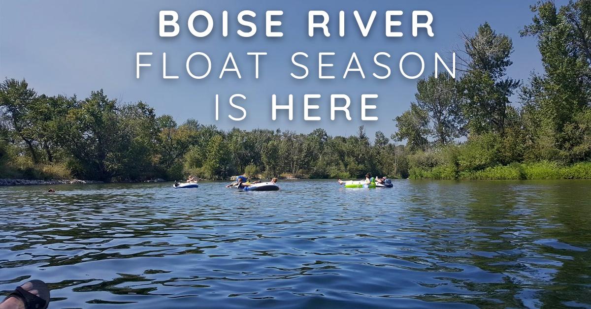 2018 Boise River Float Season is Here!