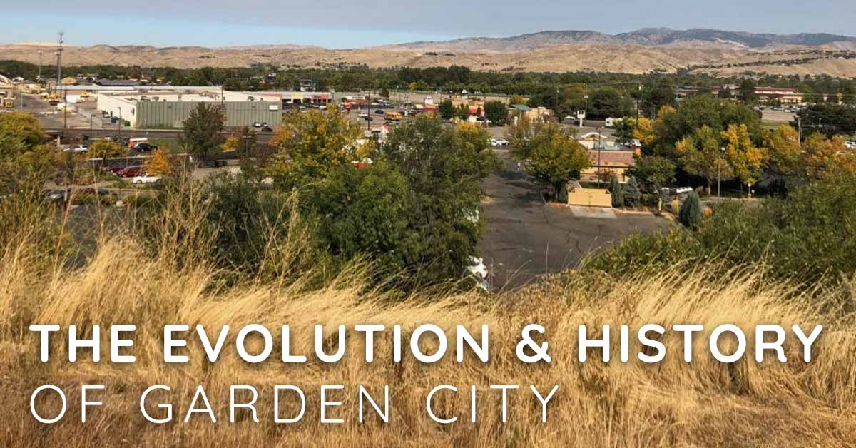 The Evolution and History of Garden City