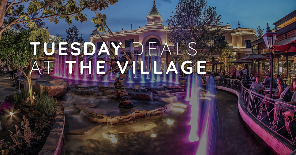Tuesday Deals at The Village
