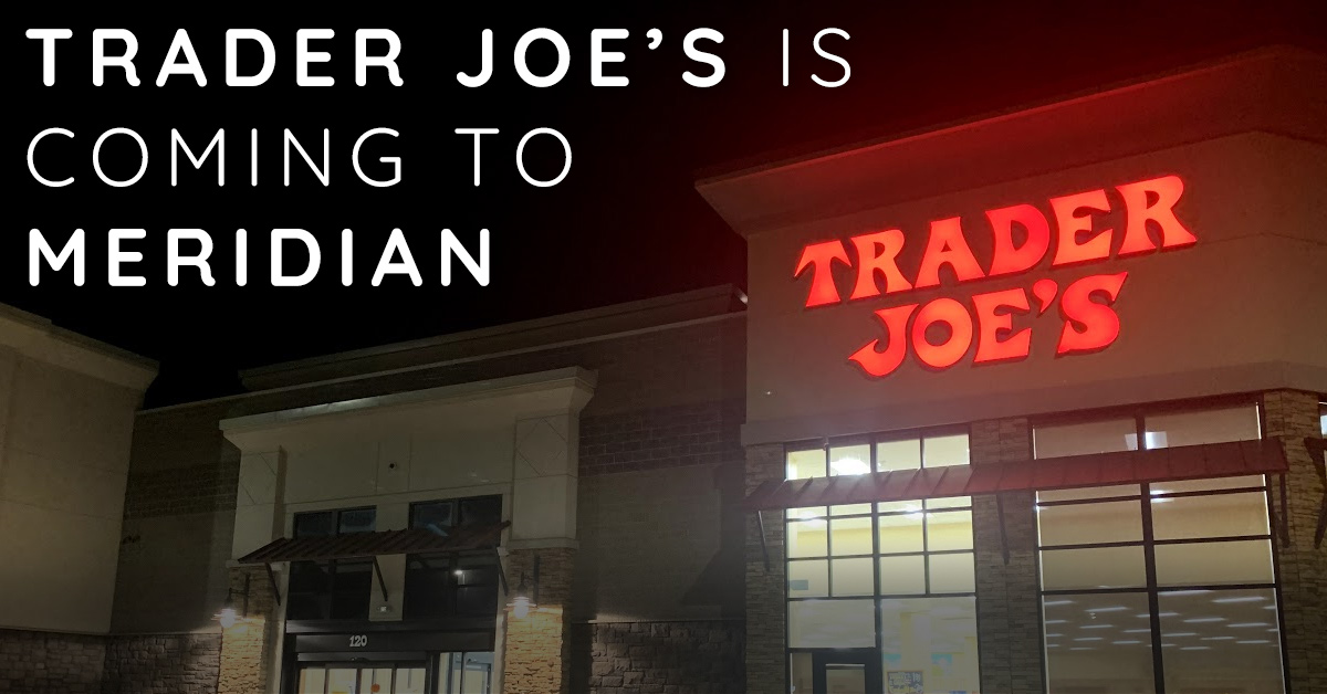 Trader Joe's Grand Opening in Meridian