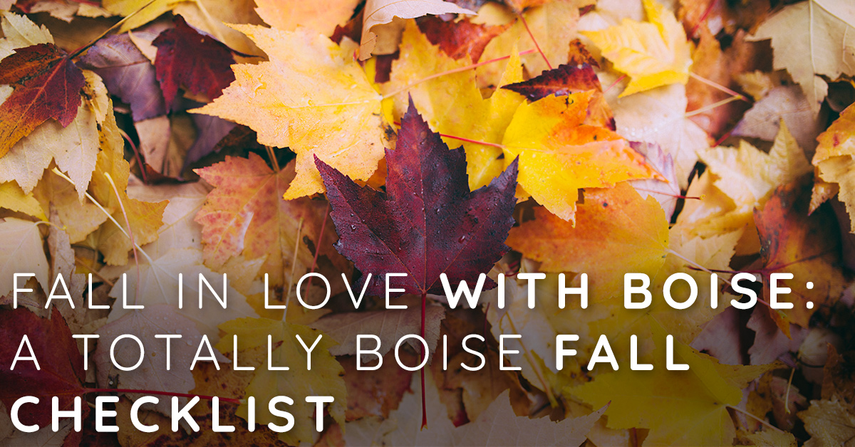 Fall In Love With Boise: A Totally Boise Fall Checklist