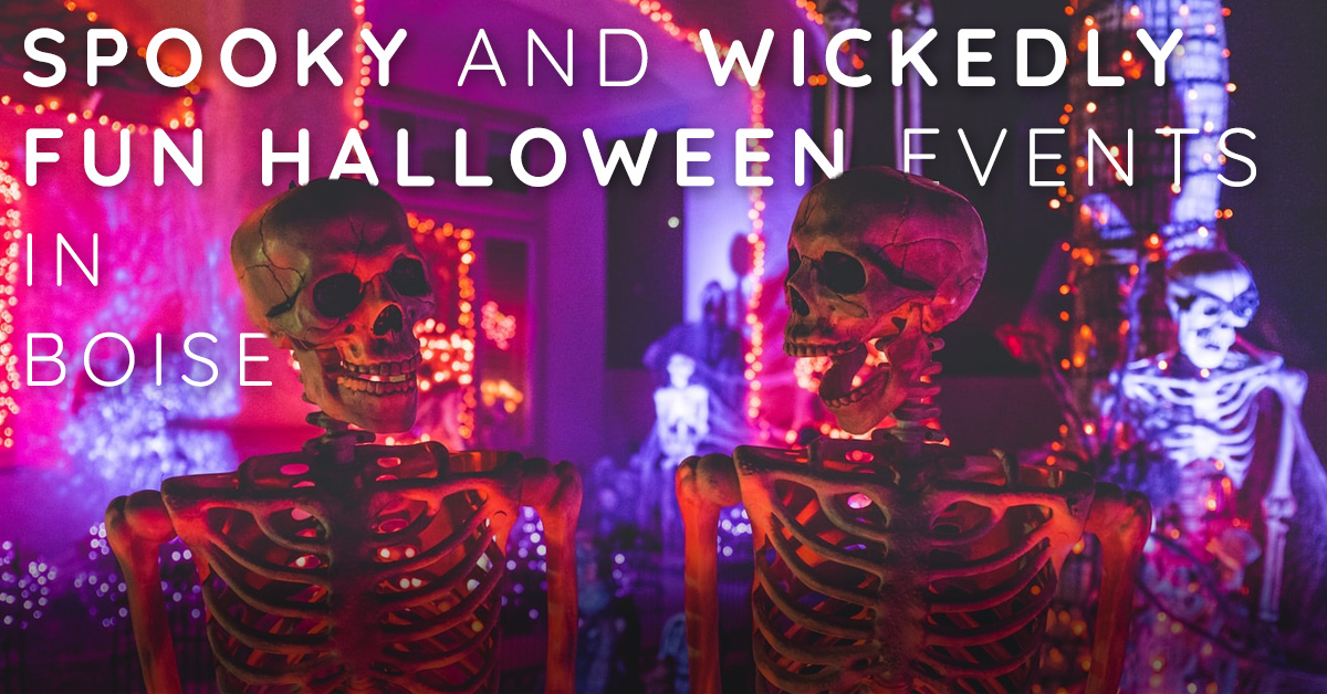 Spooky and Wickedly Fun Halloween Events in Boise