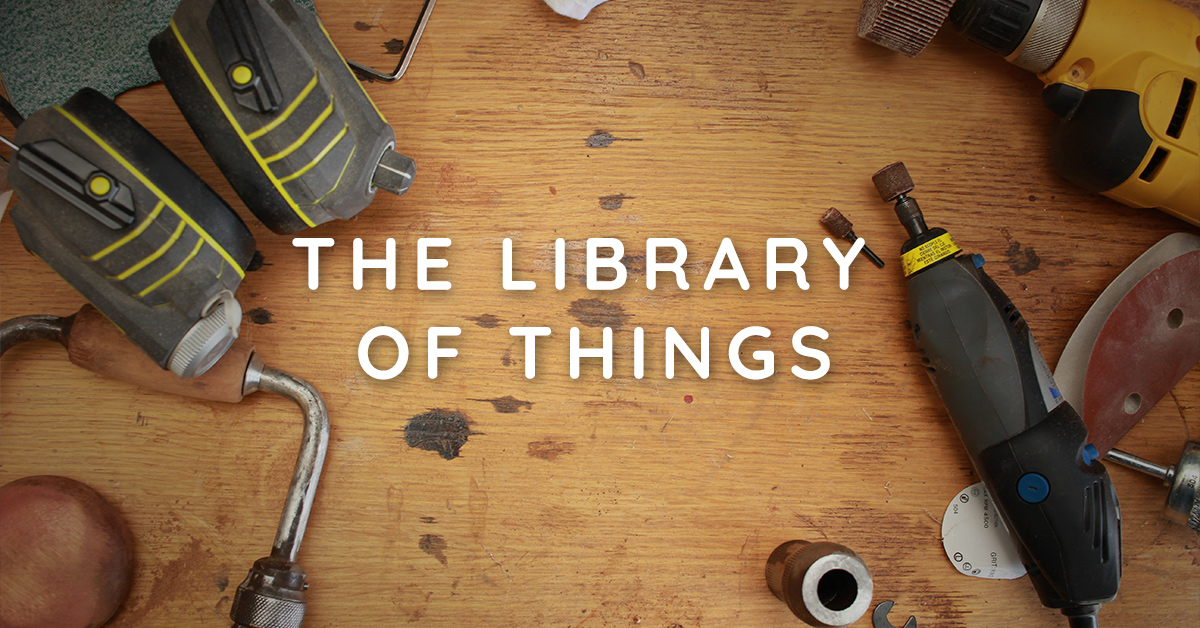 Idaho's Newest Nonprofit: The Library of Things