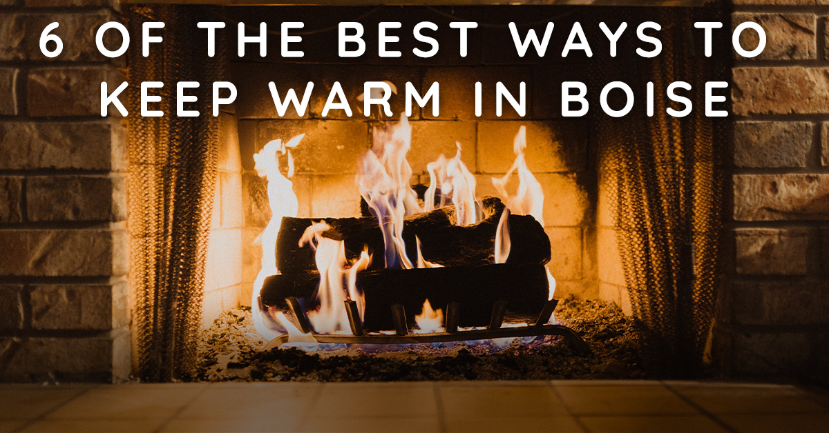 6 of the Best Ways to Keep Warm in Boise