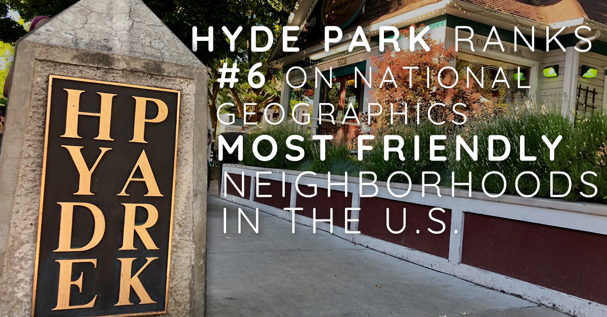 Hyde Park Ranks #6 on National Geographics Most Friendly Neighborhoods in the U.S.