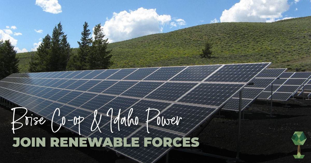 Boise Co-op & Idaho Power Join Renewable Forces