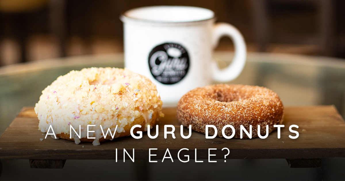 A New Guru Donuts in Eagle, Idaho?