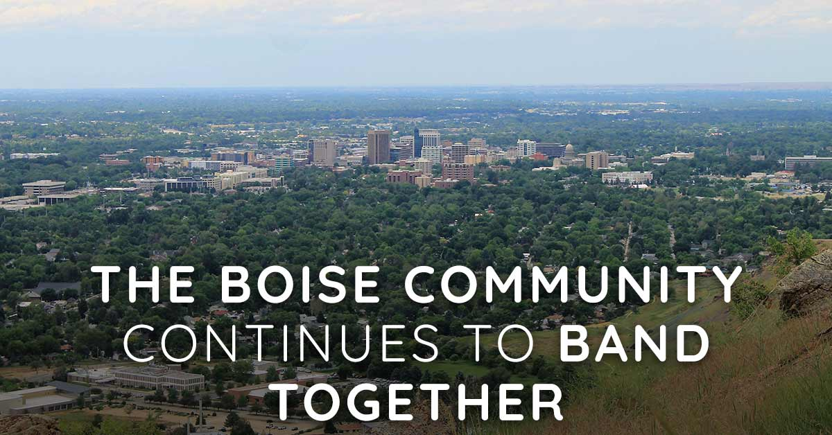 The Boise Community Continues to Band Together