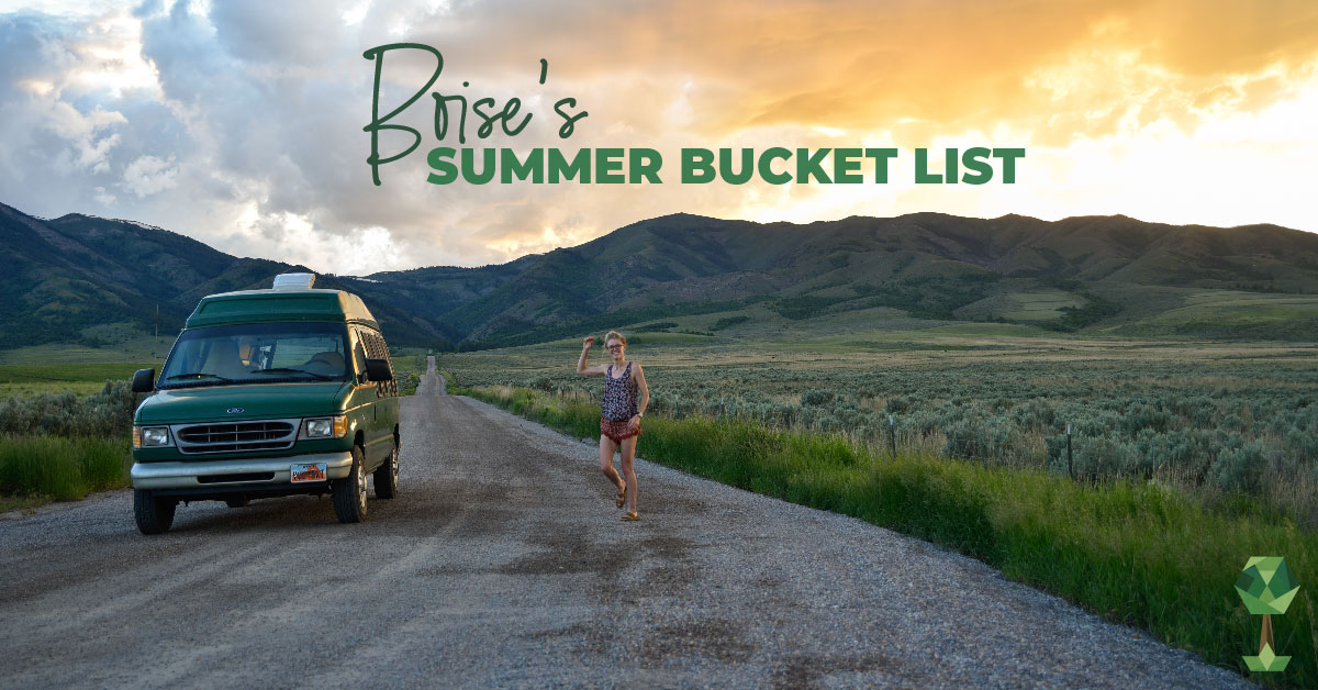 Boise's Summer Bucket List