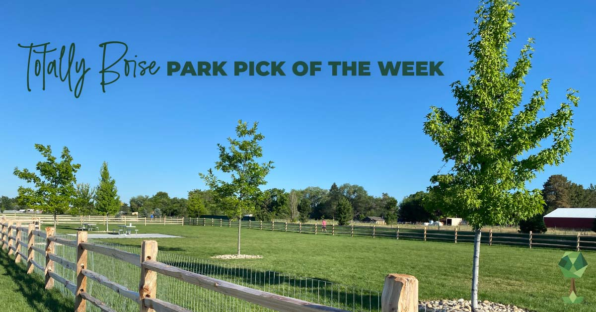 Totally Boise Park Pick of the Week: Molenaar Park