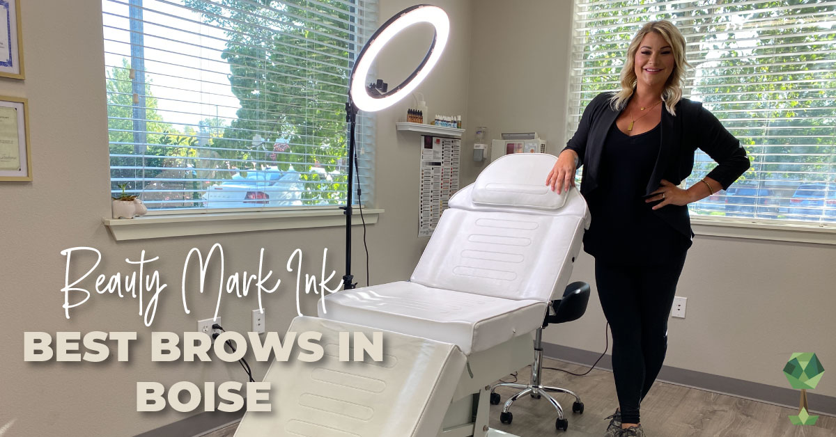 Want the Best Brows in Boise? It's Time You Meet The Beauty Mark Ink