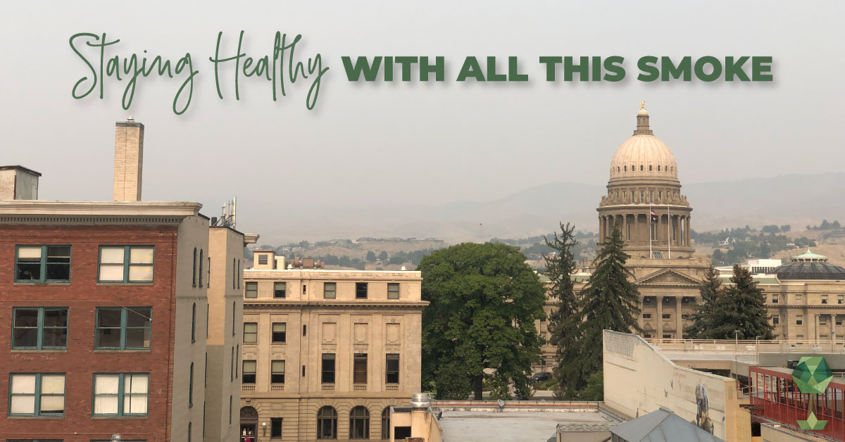 Totally Boise Tips On Staying Healthy During the Smoky Season